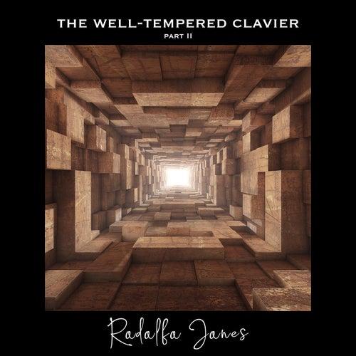 The Well-Tempered Clavier, Part 2 von Rodolfo Jones
