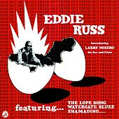 Soul Jazz Records Presents EDDIE RUSS: Fresh Out by Eddie Russ
