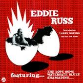 Soul Jazz Records Presents EDDIE RUSS: Fresh Out de Eddie Russ