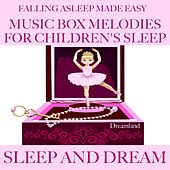 Falling asleep made easy: Music box melodies for children's sleep (Sleep and dream) von Various Artists