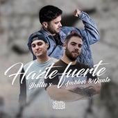 Hazte Fuerte by Shotta