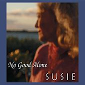 No Good Alone de Susie