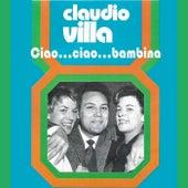 Ciao...ciao...bambina by Claudio Villa