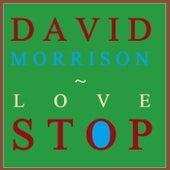 Love Stop by David Morrison
