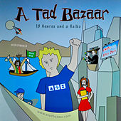 A Tad Bazaar (sic) [Original Soundtrack] by Tony Tisdale