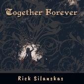 Together Forever de Rick Silanskas