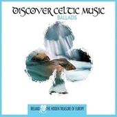 Discover Celtic Music: Ballads de Various Artists