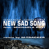 New Sad Song (Remix) by Conny Conrad