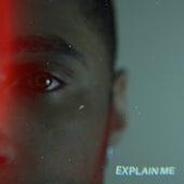 Explain Me by J.Nix