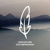 Decompression by Deeparture
