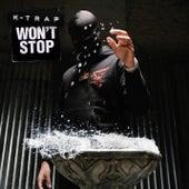 Won't Stop von K-Trap