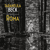 Tarantula (Music Inspired by the Film Roma) de Beck