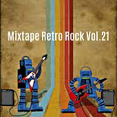 Mixtape Retro Rock, Vol. 21 di Various Artists