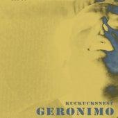 Kuckucksnest von Geronimo