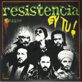 Ey Tu! de La Resistencia