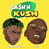 Cash N Kush (feat. Leto) - Single de Junior Bvndo