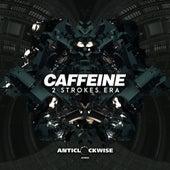 2 Strokes Era de Caffeine