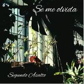 Se Me Olvida by Segundo Asalto