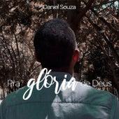 Pra Glória de Deus (Playback) de Daniel Souza