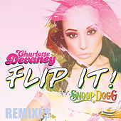 Flip It (Remixes) by Charlotte Devaney
