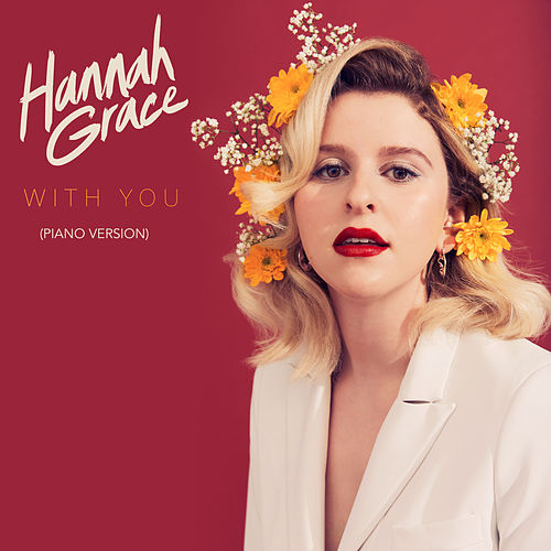 With You (Piano Version) von Hannah Grace