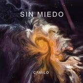 Sin Miedo de Camilo