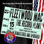 Legendary FM Broadcasts - The Record Plant, Sausalito CA  15th December 1974 de Fleetwood Mac
