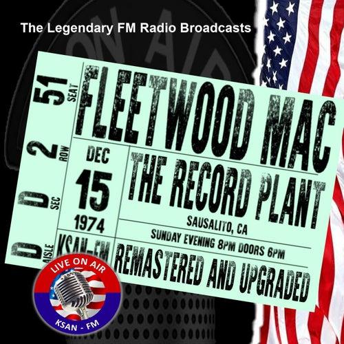 Legendary FM Broadcasts - The Record Plant, Sausalito CA  15th December 1974 de Fleetwood Mac