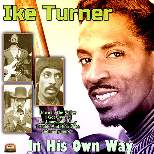 In His Own Way by Ike Turner