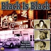 Black Is Black by Various Artists