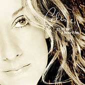 All the Way...A Decade of Song by Celine Dion
