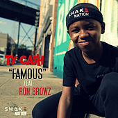 Famous (feat. Ron Browz) by Tycash