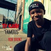 Famous (feat. Ron Browz) de Tycash