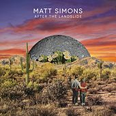 After The Landslide de Matt Simons