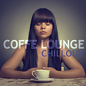 Coffe Lounge Chillout by Various Artists