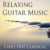 Relaxing Guitar Music by Various Artists