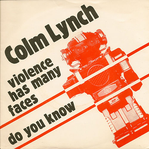 Violence Has Many Faces by Colm Lynch