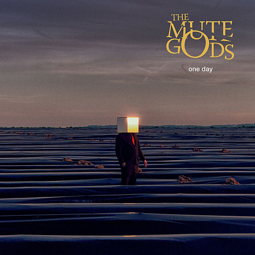 One Day by The Mute Gods