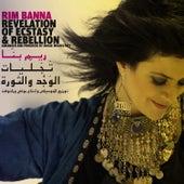 Revelation of Ecstasy and Rebellion de Rim Banna