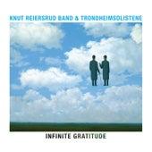 Infinite Gratitude von Knut Reiersrud Band