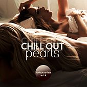 Chill out Pearls, Vol. 4 de Various Artists