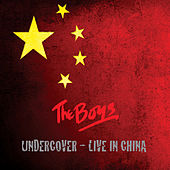 Undercover (Live in China) von The Boys