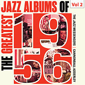 The Greatest Jazz Albums of 1956, Vol. 2 by Various Artists
