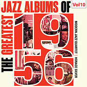 The Greatest Jazz Albums of 1956, Vol. 10 by Various Artists