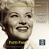 Musical Moments to Remember: Tribute to Patti Page by Patti Page