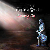 Morning Star de Lucifer Was