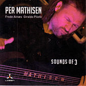Sounds of 3 by Per Mathisen