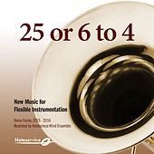 25 or 6 to 4 - New Music for Flexible Instrumentation - Demo Tracks 2015-2016 de Noteservice Wind Ensemble