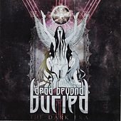 The Dark Era von Dead Beyond Buried‎