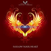 Follow Your Heart de Phil Rey